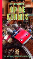 Het Muizenhuis - Op de kermis luisterboek