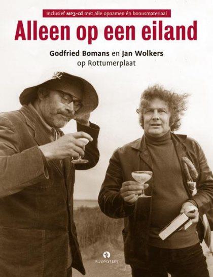 Alleen op een eiland - Godfried Bomans en Jan Wolkers op Rottumerplaat