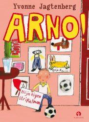 Arno! Mijn eigen stripalbum - Yvonne Jagtenberg