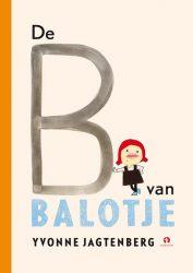 De B van Balotje - Yvonne Jagtenberg