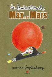 De fantastische Max van Mars - Yvonne Jagtenberg