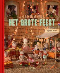 Het Muizenhuis - Het grote feest