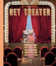 Het Muizenhuis - Het theater