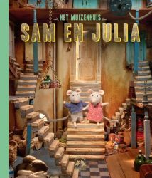Het Muizenhuis - Sam en Julia