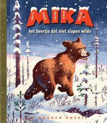 Mika het beertje dat niet slapen wilde