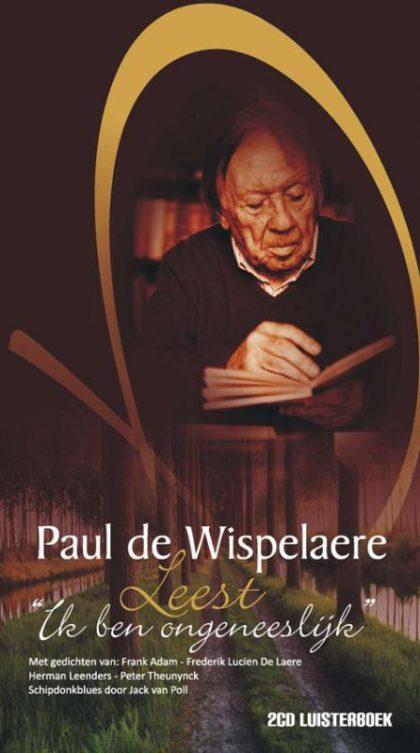 Paul de Wispelaere leest 'Ik ben ongeneeslijk'