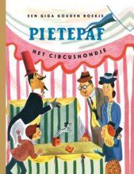 Pietepaf het circushondje – Een Giga Gouden Boekje