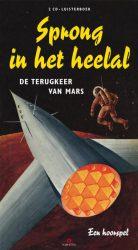 Sprong in het heelal 4 - De terugkeer van Mars