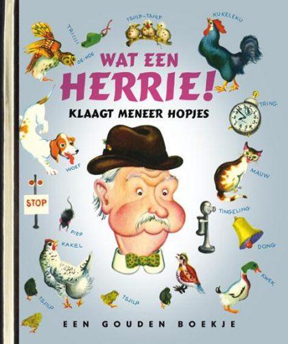 Wat een herrie klaagt meneer Hopjes – luxe gouden boekje