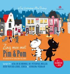 Zing mee met Pim & Pom - Liedjes uit de film 'Pim & Pom het grote avontuur' en nog veel meer