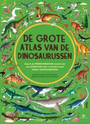 De grote atlas van de dinosaurussen
