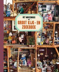 Het Muizenhuis - Groot Kijk en Zoekboek