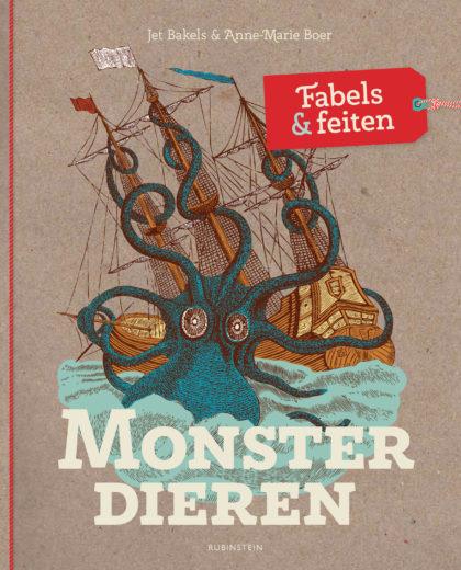 Monsterdieren fabels en feiten Jet Bakels en Anne-Marie Boer