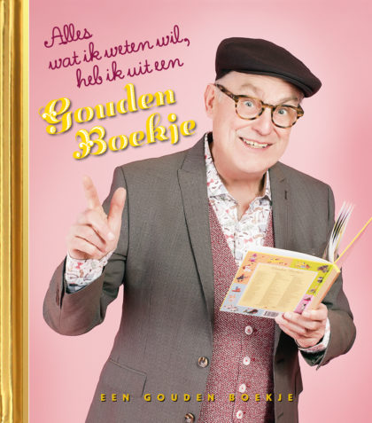 Alles wat ik weten wil heb ik uit een Gouden Boekje - Dik Broekman