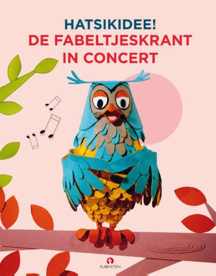 Hatsikidee! De allerleukste liedjes uit Fabeltjesland 1