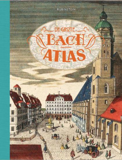 De grote Bach atlas 1