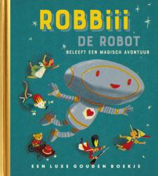 Robiii de robot beleeft een magisch avontuur