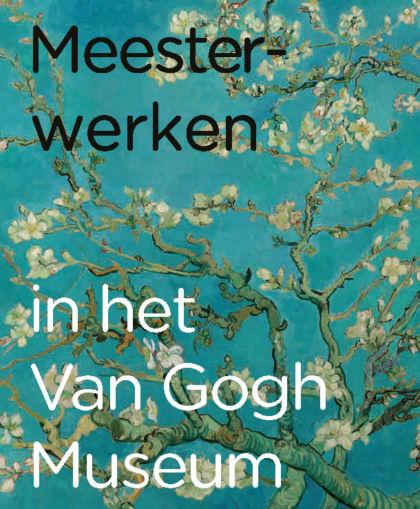 Meesterwerken in het Van Gogh Museum 1