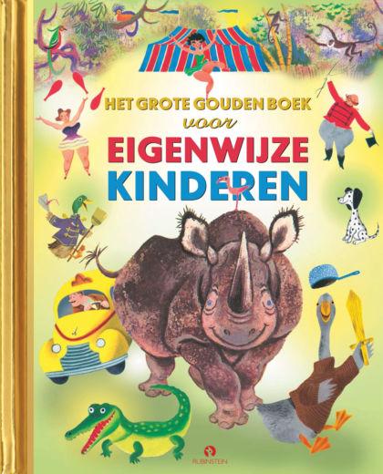 Het Gouden Boek voor eigenwijze kinderen