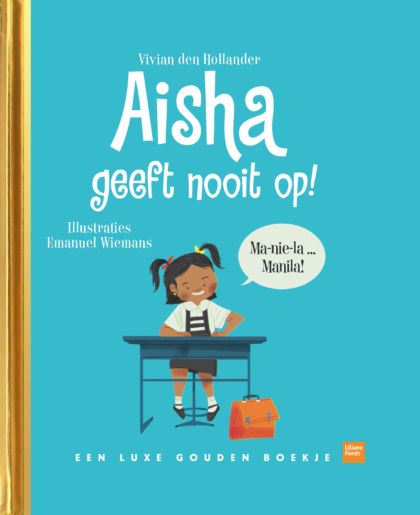Aisha geeft nooit op!